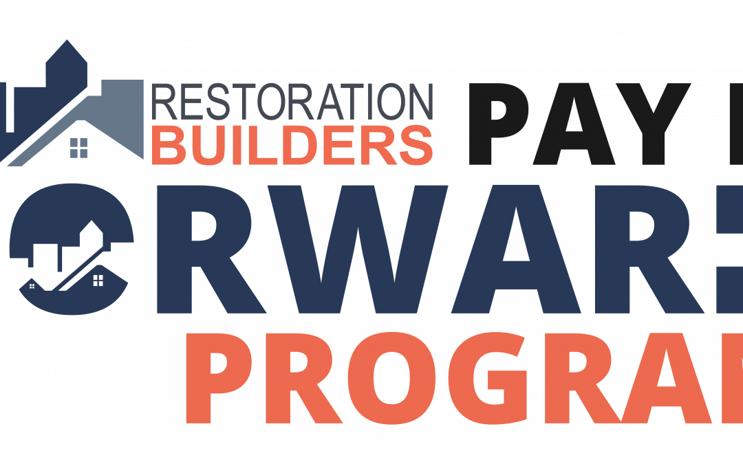 Restoration Builders Announces First Annual Pay It Forward Event